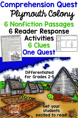 Comprehension Quests are a fun way to practice nonfiction reading passages along with standards aligned reader response activities. You can use this quest to teach your students about Plymouth Colony! After each passage, students will earn a clue that gets them one step closer to solving the quest!