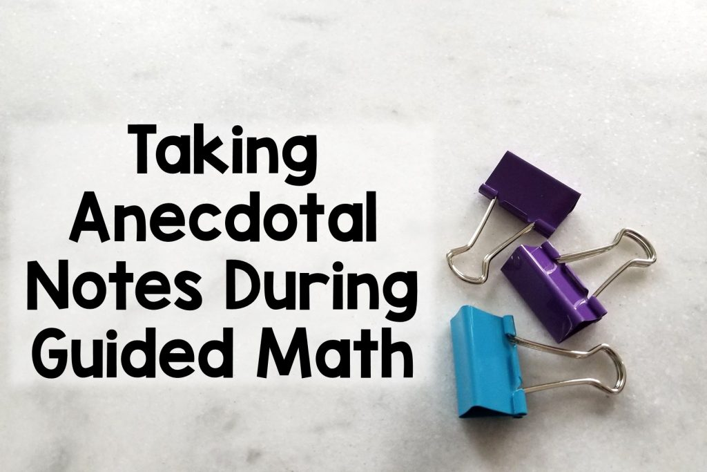 Guided Math Anecdotal Notes