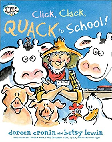 Back to School Read Alouds for Lower Elementary: Click, Clack, Quack to School!