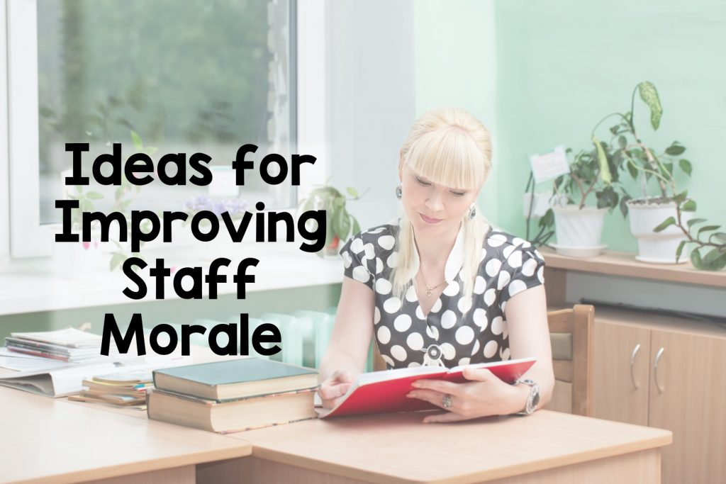 Get 15 Easy Ideas for Improving School Morale
