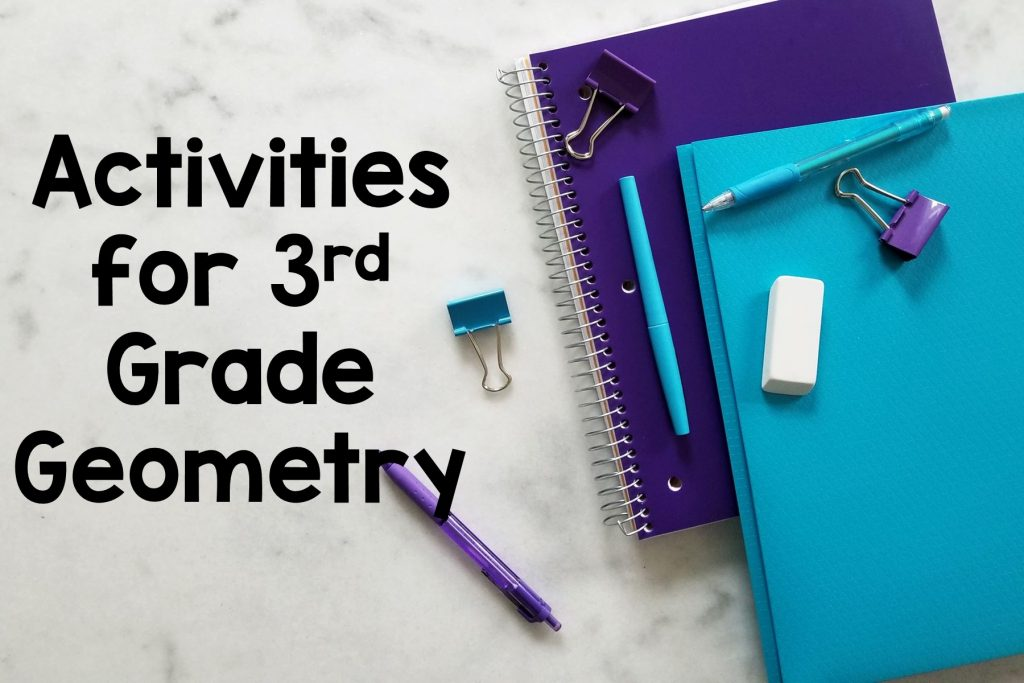 Check out these third grade geometry activities!