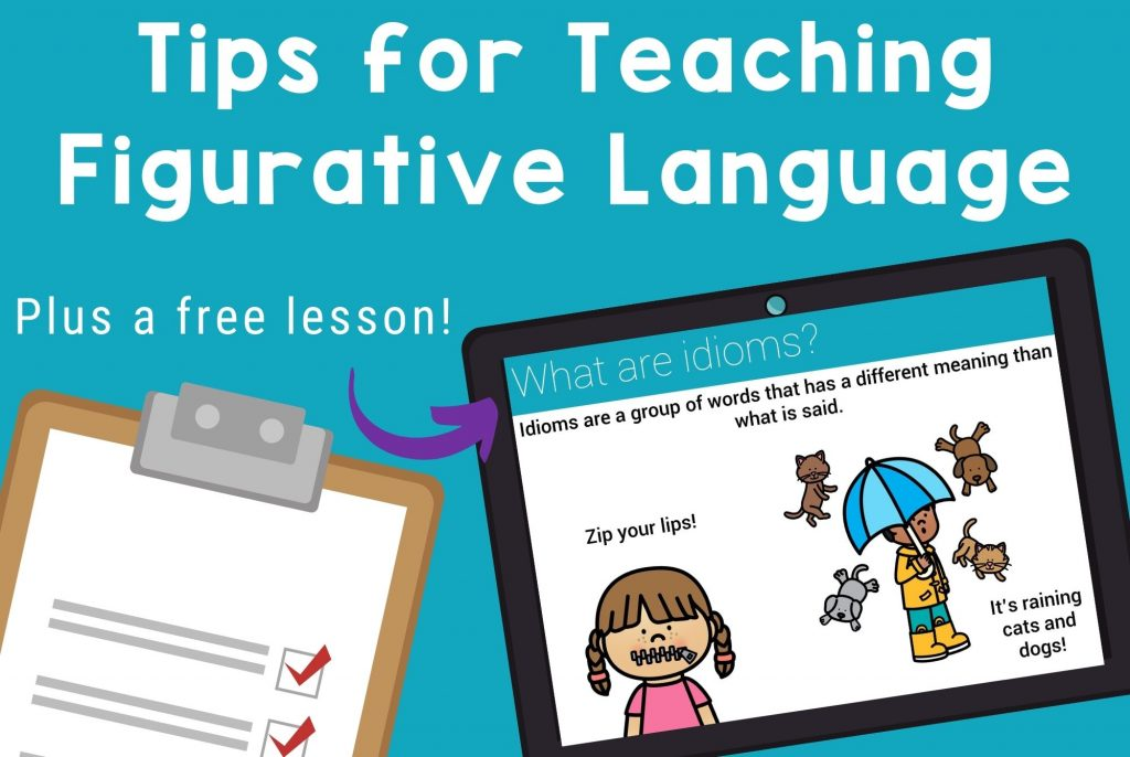 Tips for teaching figurative language, plus a free digital and printable lesson to help you get started.