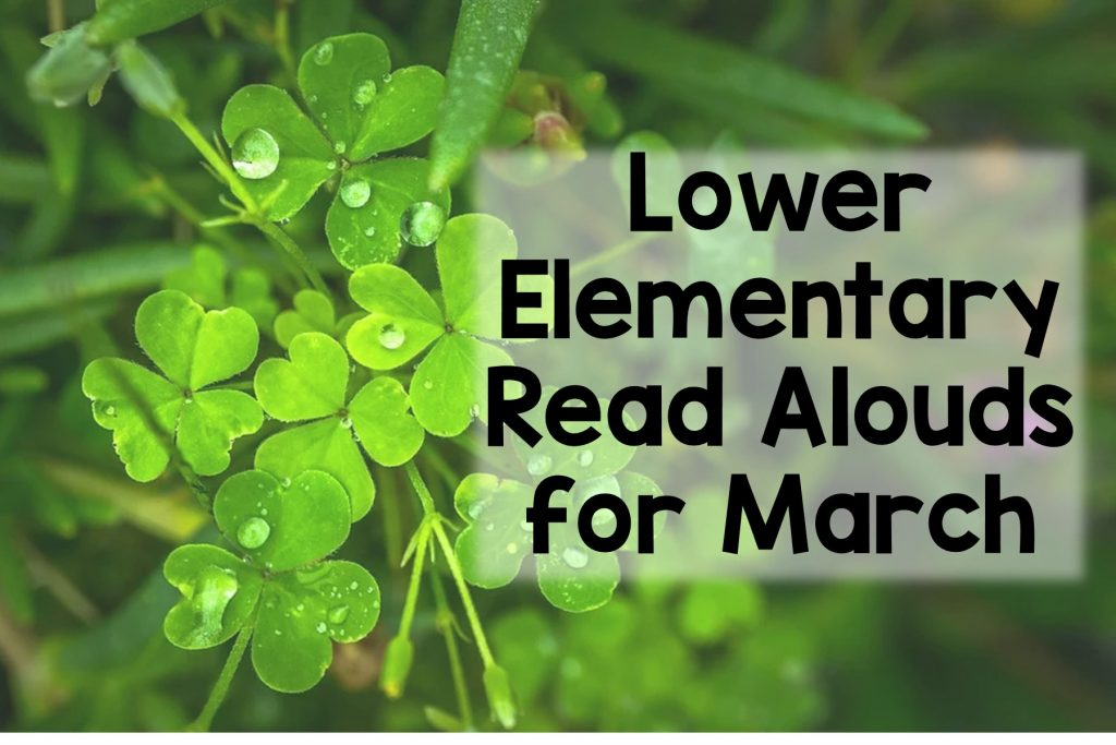 5 March Read Alouds for Lower Elementary